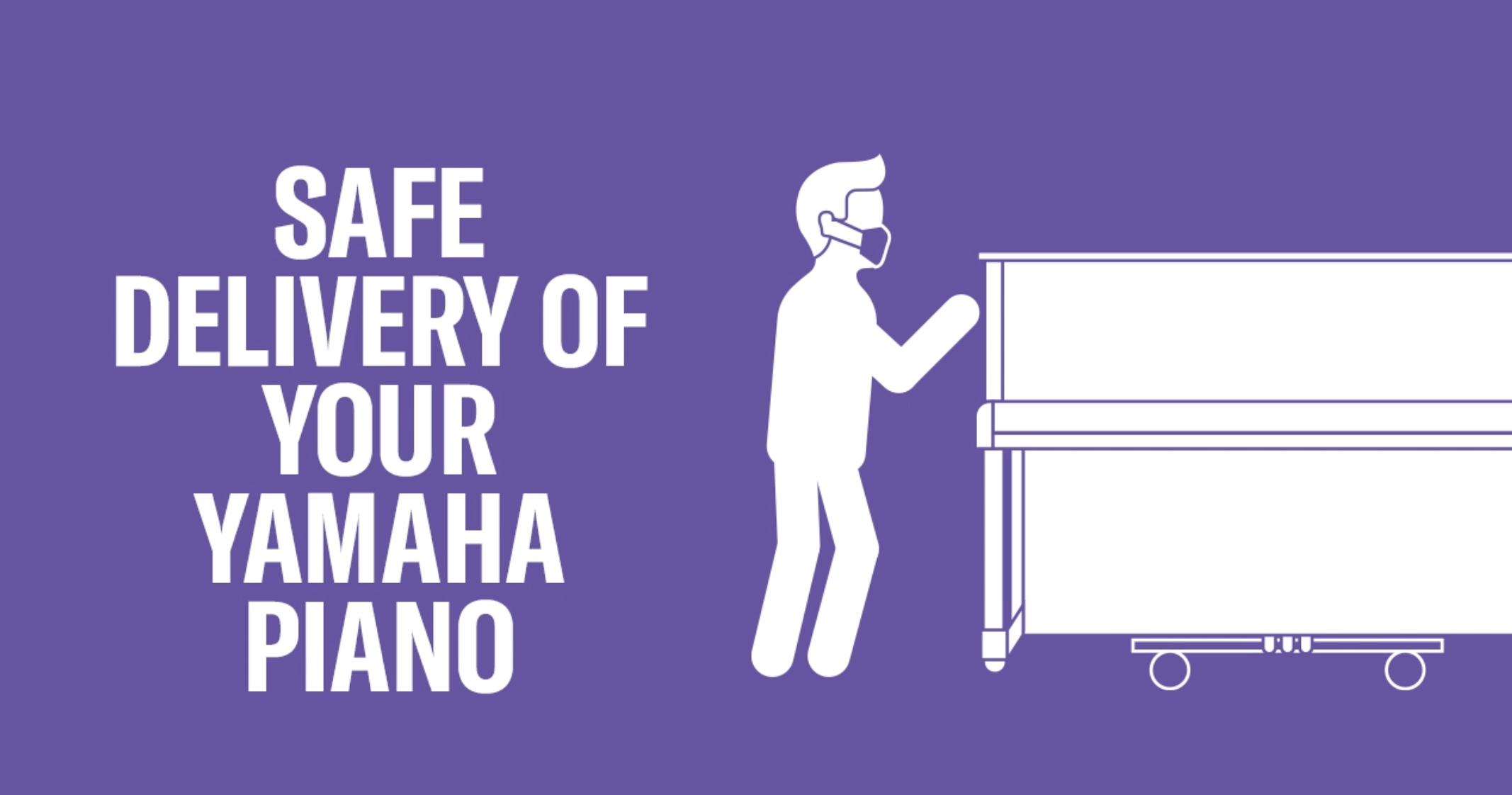 Safe delivery of your Yamaha piano